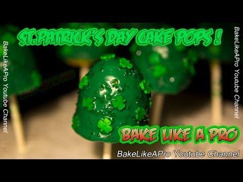 St Patrick's Day Cake Pops Recipe !