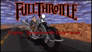 Full Throttle Remastered Trophy「Angels with Dirty Faces」