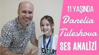 Danelia Tuleshova Ses Analizi (11 Yaşındaki Harika Yetenek)