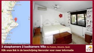 preview picture of video '3 slaapkamers 2 badkamers Villa te Koop in Els Poblets, Alicante, Spain'