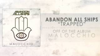 Abandon All Ships - Trapped