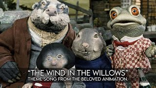 Ralph mctell The wind in the willows Music