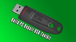 Build PC Repair USB Toolkit