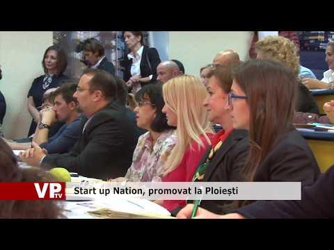 Start up Nation, promovat la Ploiești