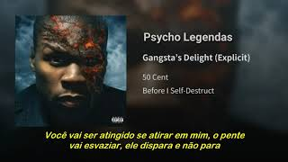 50 Cent - Gangsta's Delight (Legendado)