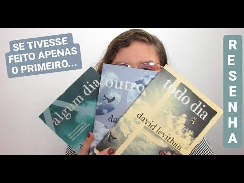 ? TODO DIA, Trilogia - David Levithan | RESENHA