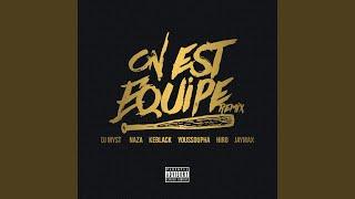 On Est équipé (Remix) (Bomayé Musik) (feat. DJ Myst, Hiro, Jaymax, Youssoupha)