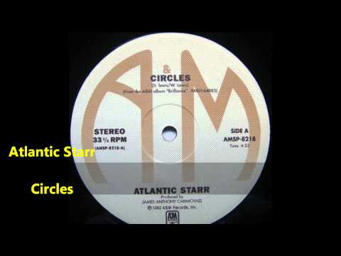 Atlantic Starr / Circles