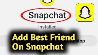 How to Add Best Friend On Snapchat 2021