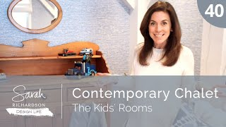Design Life: Contemporary Chalet: The Kids' Rooms (Ep. 40)
