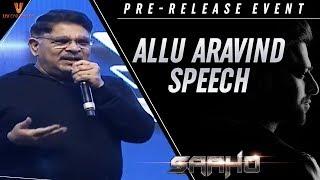 Allu Aravind Speech | Saaho Pre Release Event | Prabhas | Shraddha Kapoor | Sujeeth | UV Creations