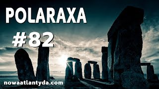 Polaraxa 82 – Ludzie ze Stonehenge