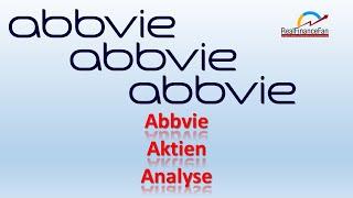 AbbVie Aktie Analyse 2020 / Aktienanalyse AbbVie nach der Allergan Übernahme / Dividenden Invest ?