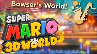 super mario 3d world theme saxophone - Thủ thuật máy tính - Chia sẽ