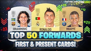 TOP 50 Forwards FIRST AND PRESENT FUT Cards! 😱 | FIFA 09 - FIFA 20