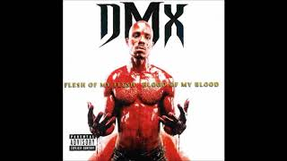 DMX - Keep Your Shit The Hardest
