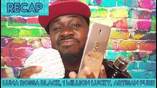 RECAP: Luna Rossa Black, 1 Million Lucky, Artisan Pure