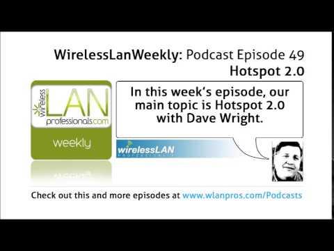 Hotspot 2.0 | WLPC Wireless LAN Weekly EP 49