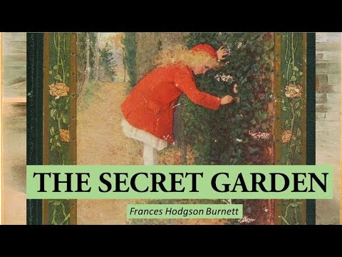 THE SECRET GARDEN by Frances Hodgson Burnett | Dramatic | Subtitles | Full Audiobook