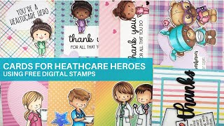 Make Cards For Healthcare Heroes Using Free Digital Stamps