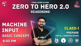 Machine Input Reasoning Basic Concept (Class-1) | Zero to Hero 2.0 for All Exams