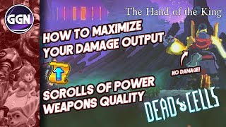 How to Maximize your damage output in Dead Cells | Scrolls of Power and Weapons Quality