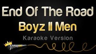 Boyz II Men   End Of The Road (Karaoke Version)