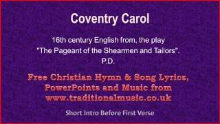Coventry Carol - Christmas Carols Lyrics & Music