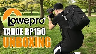 LowePro Tahoe BP150 Camera Bag Unboxing & Initial Impressions