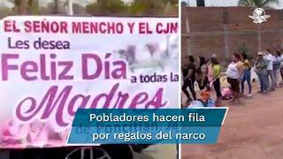 """""""El Mencho"""", del CJNG, entrega regalos de día de las madres en Jalisco"""
