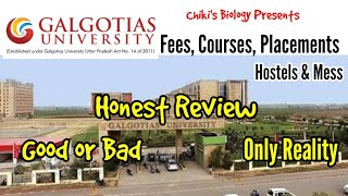 Galgotia's University, Gr. Noida || Good or Bad || Honest Review...By Chiki's Biology