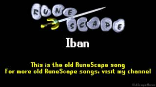Old RuneScape Soundtrack: Iban