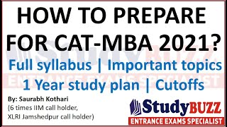 How to prepare for CAT exam 2021? Complete syllabus and 1 year study plan by 6 times IIM call holder