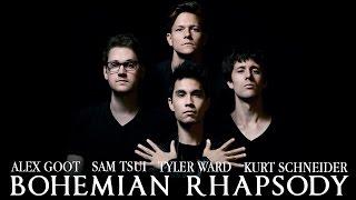 Bohemian Rhapsody Queen Alex Goot Sam Tsui Kurt Schneider Tyler Ward Video