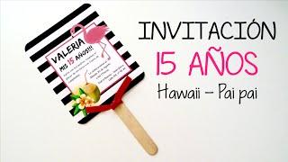 QUINCEAÑERA - INVITACIÓN HAWAIANA PAIPAI
