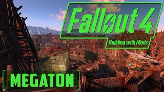 Megaton from FO3 - Building with Mods - Fallout 4