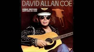 David Allan Coe - Human Emotions / Spectrum VII