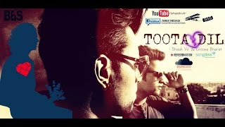 TOOTA DIL-(offical audio)-B - bharatandshask