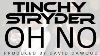 Tinchy Stryder - Oh No