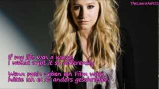 Ashley Tisdale-If my life was a movie (Lyrics+deutsche Übersetzung)