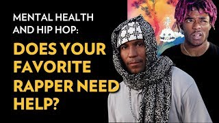 Mental Health and Hip Hop: Does Your Favorite Rapper Need Help? | The Breakdown