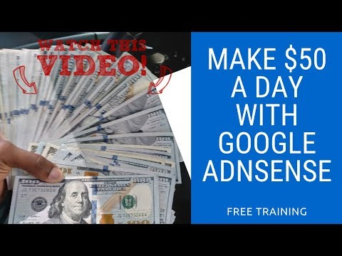 Make $50 A Day With AdSense Using Apps | What Do You Need?