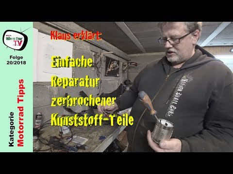 Klaus erklärt: Einfache Reparatur zerbrochener Kunststoff-Teile