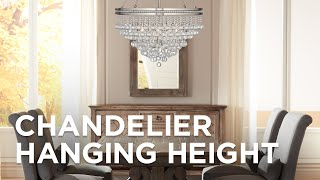 Chandelier Hanging Height