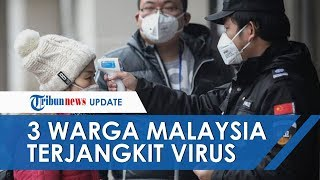 3 Warga Tiongkok di Malaysia Positif Terjangkit Virus Corona