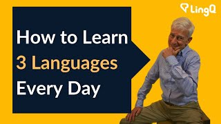 How to Learn Three Languages Every Day