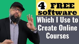 4 Free Software Which I Use To Create Online Courses