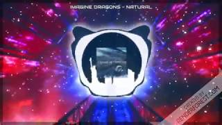 Imagine Dragons - Natural【Bass Boosted】High Quality