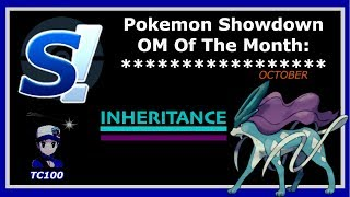 Pokemon Ultra Sun & Moon Showdown OM of the Month: INHERITANCE!