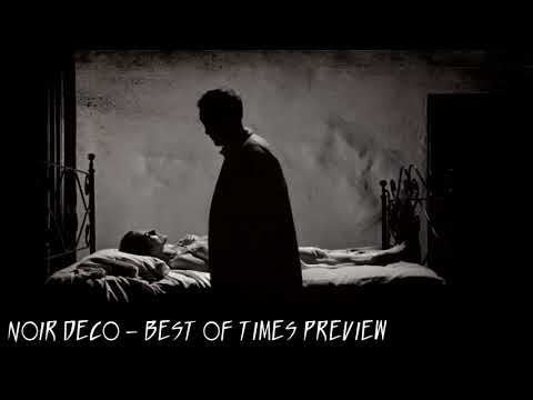Noir Deco - Best of Times preview